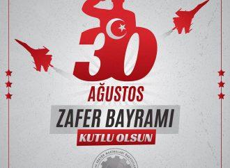 30 Ağustos Zafer Bayramı Kutlu Olsun!