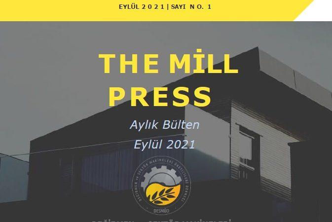 """""""The Mill Press""""in ilk sayısı yayında."""
